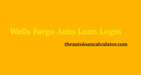 Wells Fargo Auto Loan Login