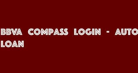 BBVA Compass Auto Loan Login