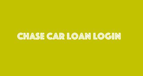 Chase Car Loan Login