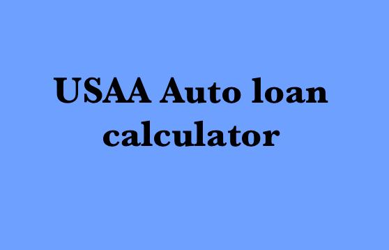 Car Loan Calculator Usaa >> USAA Auto loan calculator - Auto Loan Calculator